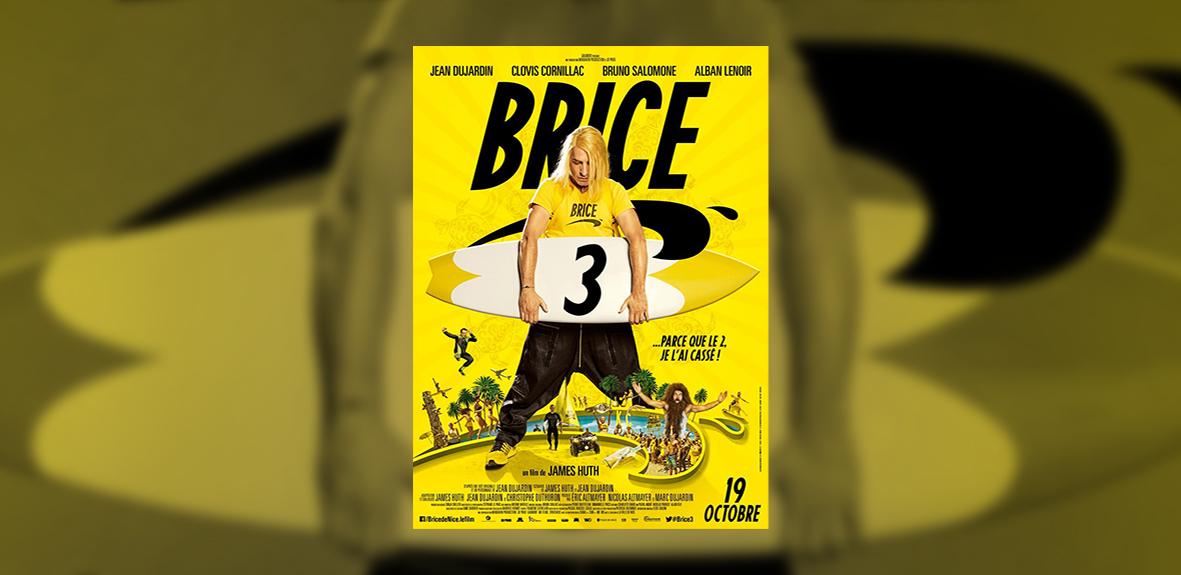 BRICE 3 – James Huth