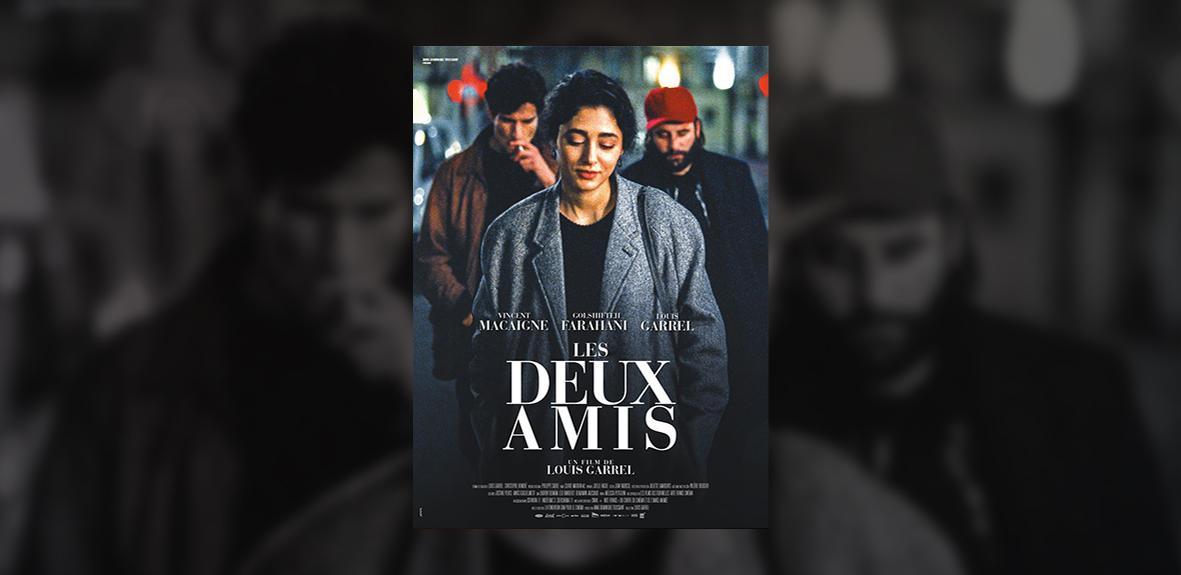 LES DEUX AMIS – Louis Garrel