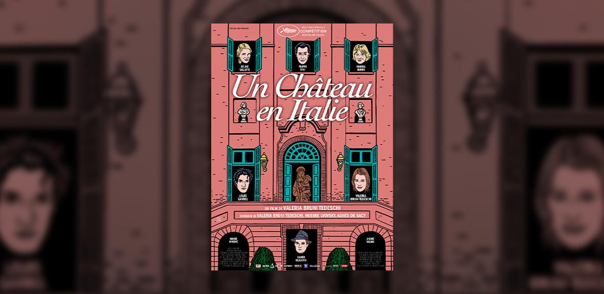 UN CHATEAU EN ITALIE – Valeria Bruni Tedeschi